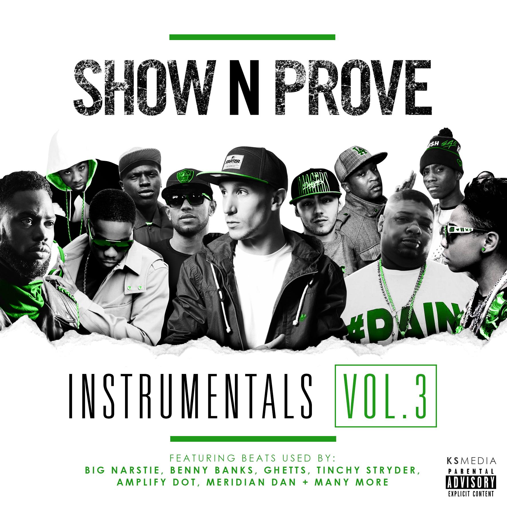 Show N Prove - Instrumentals Volume 3 FRONT